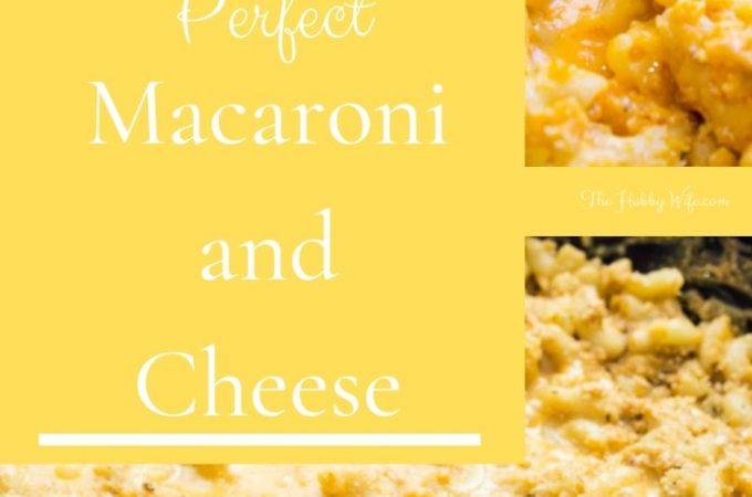Perfect Macaroni and Cheese Recipe